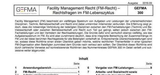 Die GEFMA hat ihre Richtlinie GEFMA 300 zu Rechtsfragen im FM überarbeitet