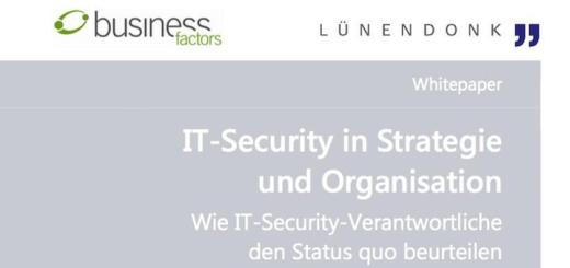 Die steigenden Anforderungen an die IT-Security umreißt das aktuelle Lünendonk-Whitepaper IT-Security in Strategie und Organisation