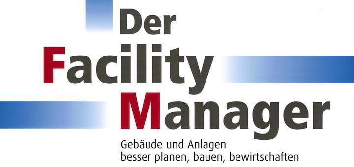 Die aktuelle Ausgabe von Der Facility Manager befasst sich mit BIM an Hochschulen, der GEFMA 924 zu Datenmodellen und mit Licht und Schatten der Beleuchtung