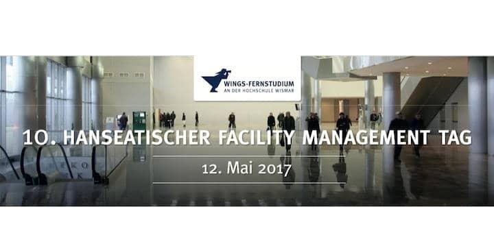 Der 10. Hanseatische Facility Management Tag am 12. Mai in Wismar hat CAFM und Monitoring zum Thema