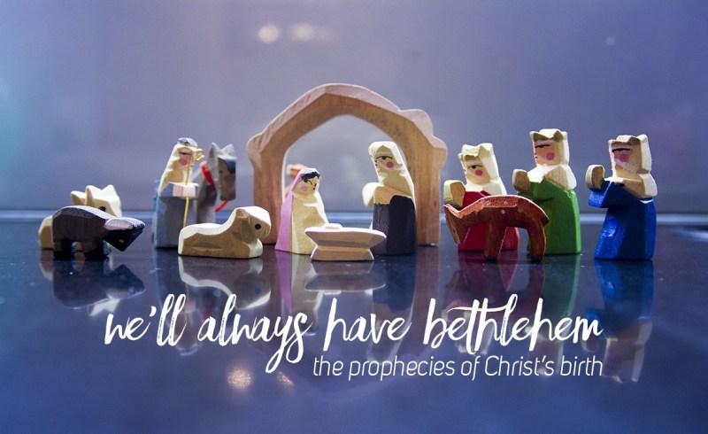 we'll always have bethlehem