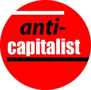Anti-capitalist