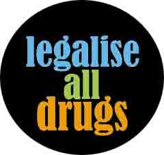 legalise drugs