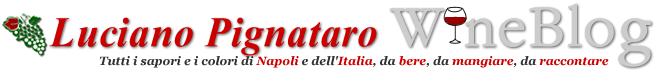 Luciano Pignataro Wine Blog