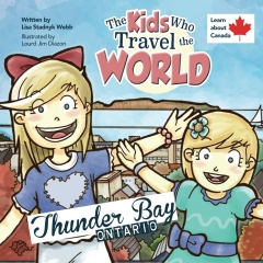 Book Release: The Kids Who Travel the World-Thunder Bay