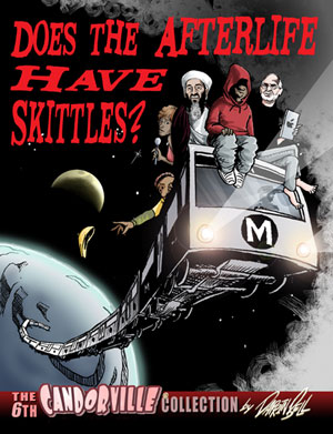 Does the Afterlife Have Skittles?