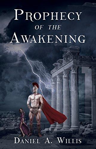 Prophecy of the Awakening by Daniel A. Willis #BookBlast