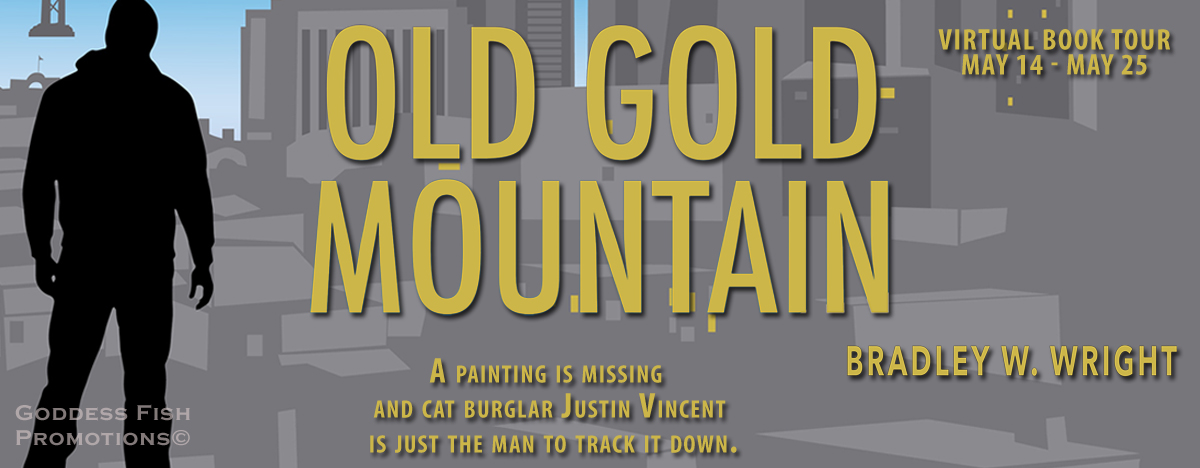 Interview with Bradley W. Wright, author of Old Gold Mountain with Giveaway