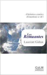Laurent Gidon - Les remuantes