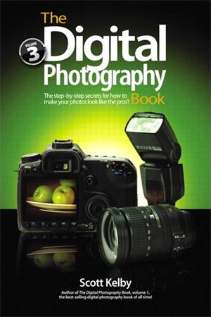 Scott Kelby's Digital Photography Book, Vol. 3