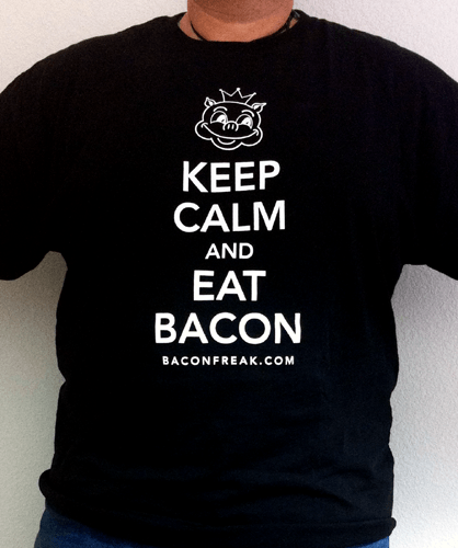 "Show Your Love of Bacon! The ""Keep Calm and Eat Bacon"" T-Shirt"