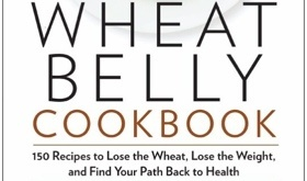 Book Review: Wheat Belly Cookbook by Dr. William Davis
