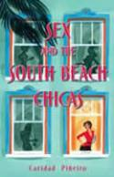 Click here for more info on SEX AND THE SOUTH BEACH CHICAS