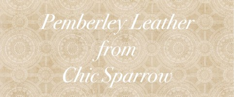 Pemberley Leather from Chic Sparrow