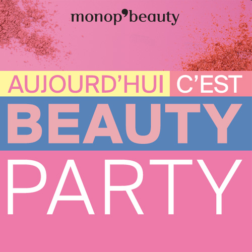 Monoprix - Beauty Party Juin 2016