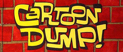 Cartoon Dump