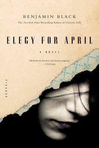 Elegy for April by Benjamin Black; design by Keith Hayes (Picador March 2011)