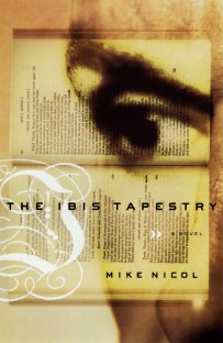 The Ibis Tapestry by Mike Nicol; design by Evan Gaffney (Knopf April 1998)