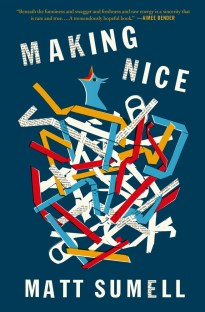Making Nice by Matt Sumell; design by Gray318 (Henry Holt & Co. / February 2015)