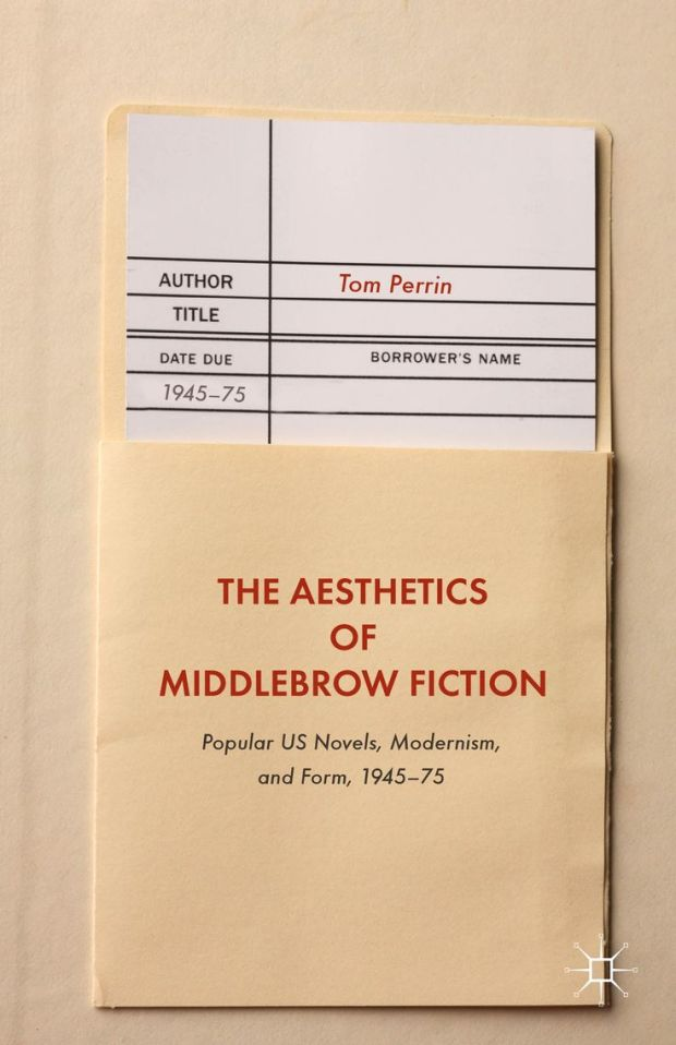 Aesthetics of Middlebrow Fiction design Palgrave