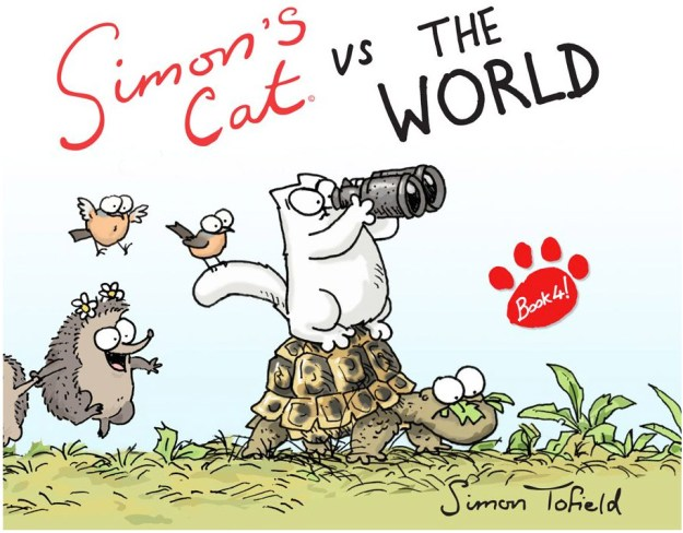 "A photo of the cover of Simon Tofield's book ""Simon's Cat vs. The World"