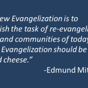 Chesterton, New Evangelization, and Cheese