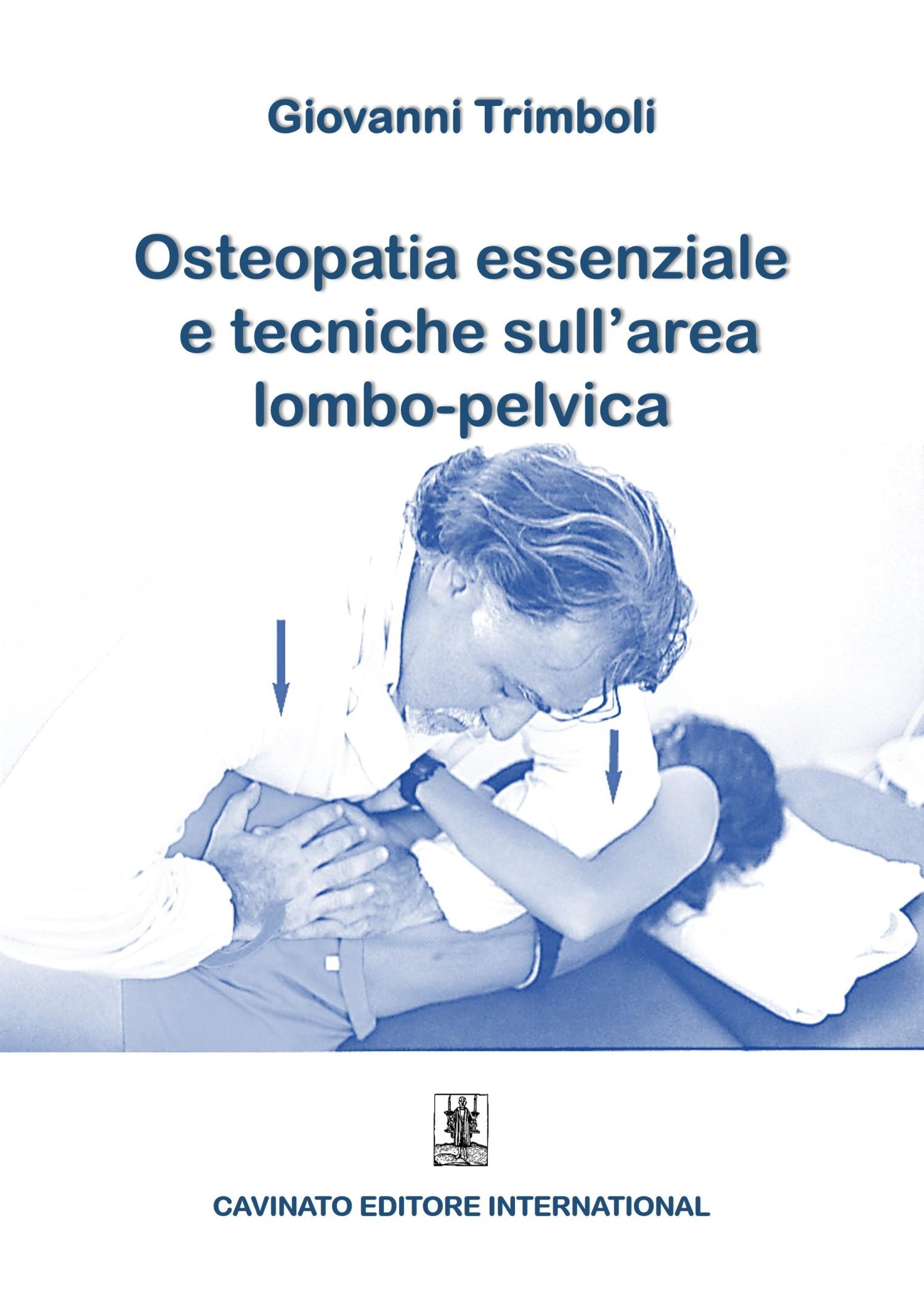 OSTEOPATIA ESSENZIALE E TECNICHE SULL'AREA LOMBO-PELVICA