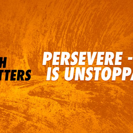 Persevere - God is Unstoppable