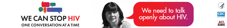 web banner: We can stop HIV One Conversation At A Time. Campaign Image of a middle aged Latina and a speech bubble with a message: We need to talk openly about HIV.