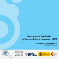 Memoria del Seminario La Infancia Cuenta Paraguay 2011