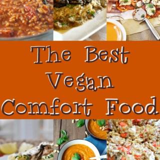 The Best Vegan Comfort Food