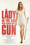 THE LADY IN THE CAR WITH GLASSES AND A GUN / 2015年