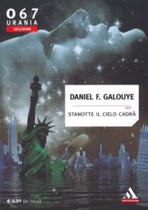 Daniel F. Galouye, Stanotte il cielo cadrà