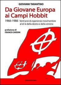 Da Giovane Europa ai Campi Hobbit