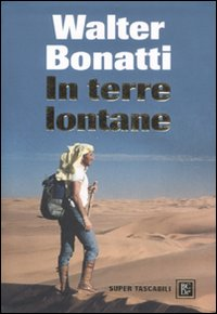 Walter Bonatti tra i fiordi della Patagonia