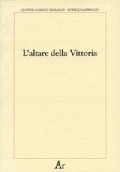 Quinto Aurelio Simmaco in difesa della Tradizione
