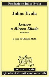 La corrispondenza tra Julius Evola e Mircea Eliade