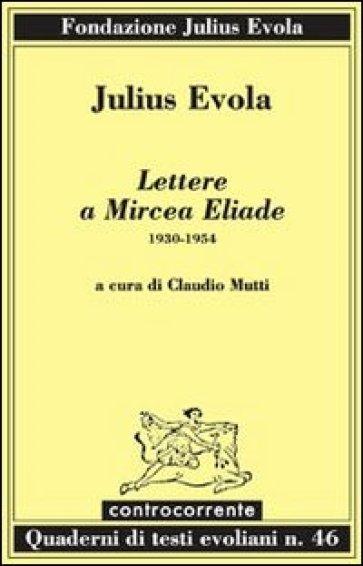"""Cuando Evola y Eliade quisieron """"hacer frente"""" espiritual"""
