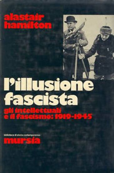 L'illusione fascista