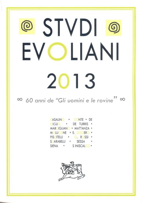 Studi Evoliani 2013. Gli approfondimenti dell'annuario della Fondazione Evola