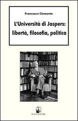 Filosofia e Università. Tra Heidegger e Jaspers