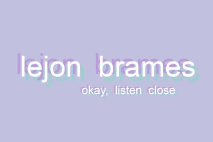 "Lejon Brames – ""Why Do I Hate Summer So Much"""
