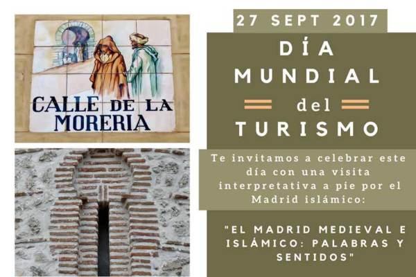 Celebra el Día Mundial del Turismo con una visita interpretada del Madrid medieval e islámico