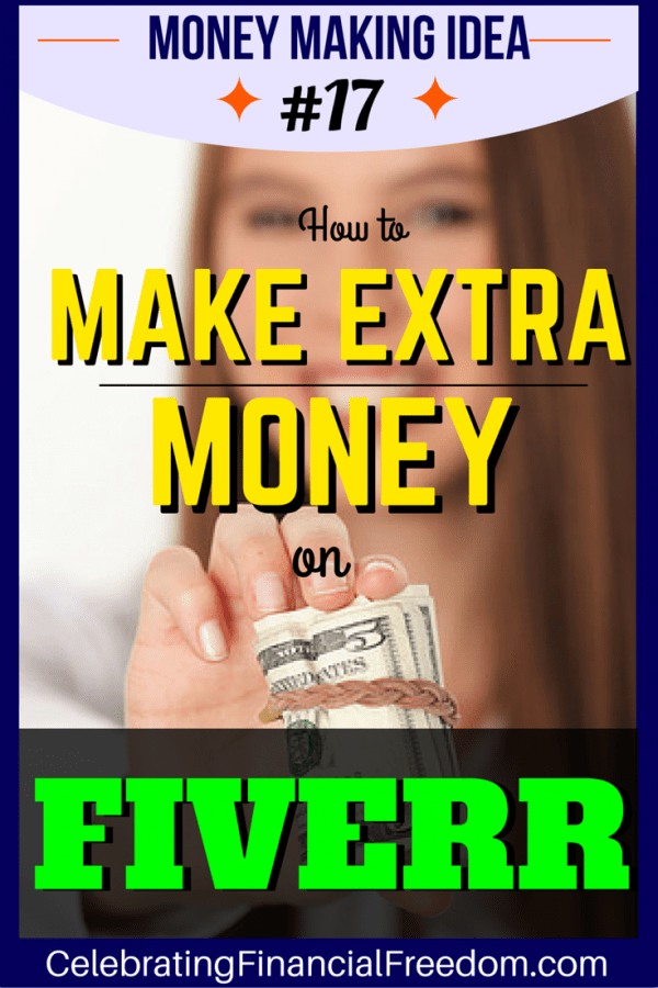 How to Make Extra Money on Fiverr- Money Making Idea #17