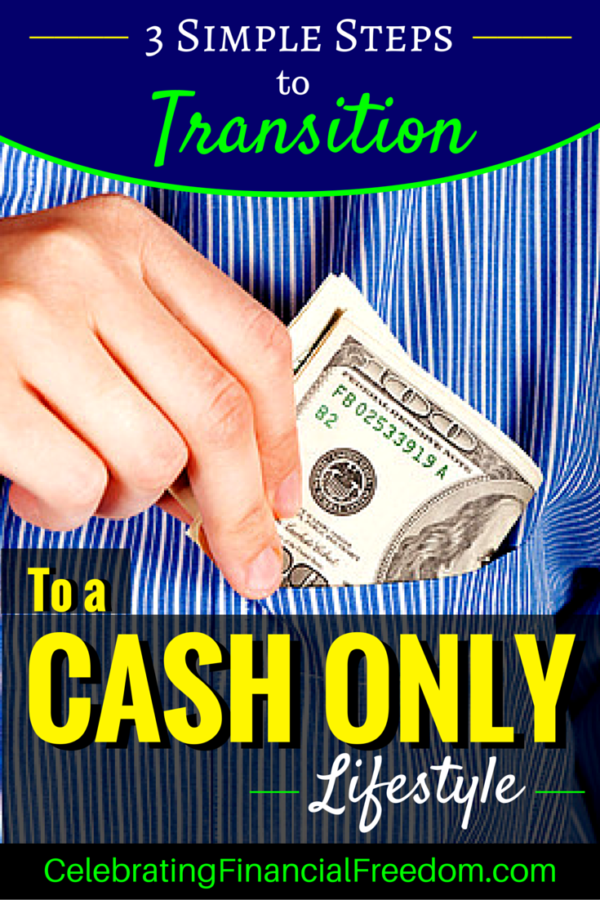 3 Simple Steps to Transition to a Cash Only Lifestyle