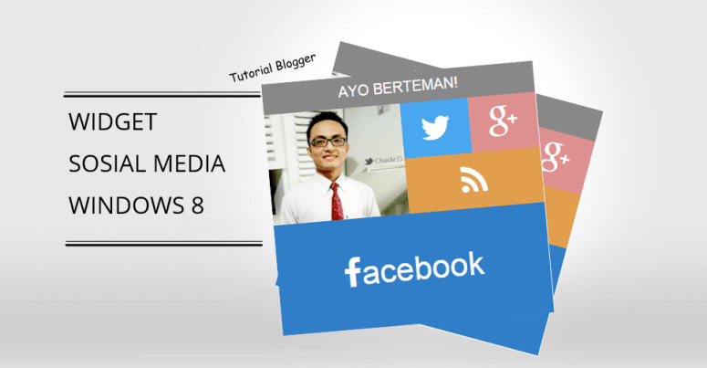 tutorial-cara-membuat-widget-sosial-media-blog-keren-windows-8