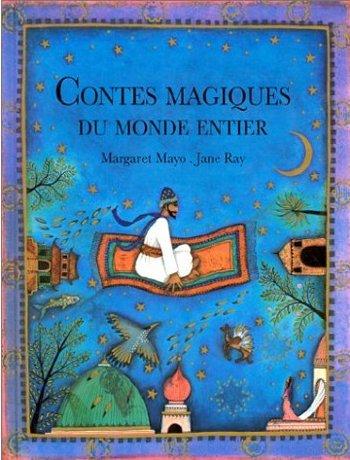 Contes magiques du monde entier Les livres de la semaine 11 (2010)