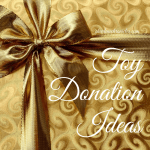 Toy Donation Ideas