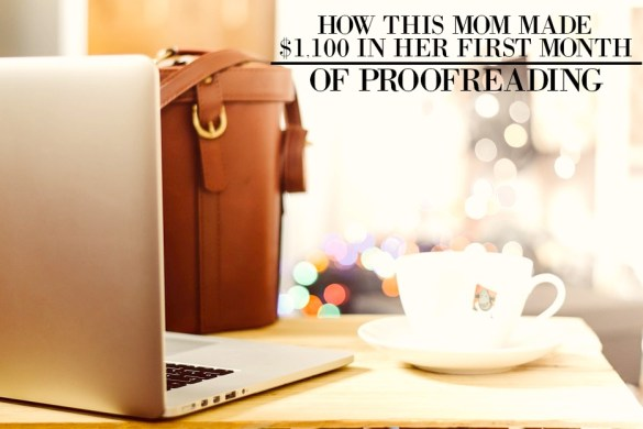 how-this-mom-made-1100-from-proofreading