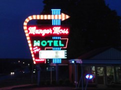 Munger Moss Motel - Awesome neon sign!